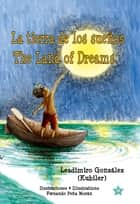 La tierra de los sueños * The Land of Dreams ebook by Kubiler