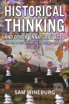 Historical Thinking ebook by Sam Wineburg