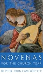 Novenas for the Church Year ebook by Fr. Peter John Cameron, O.P.