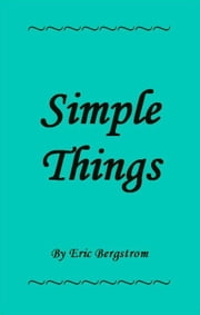 Simple Things ebook by Eric Bergstrom