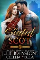 Sinful Scot ebook by Julie Johnstone, Cecelia Mecca