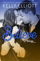 Believe ebook by Kelly Elliott
