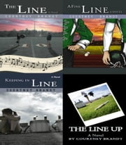 The Line Series: Complete Anthology ebook by Courtney Brandt