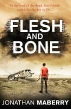 Flesh and Bone ebook by