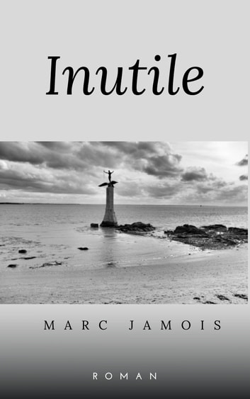 Inutile eBook by Marc Jamois