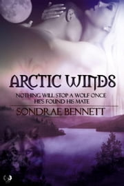 Arctic Winds ebook by Sondrae Bennett