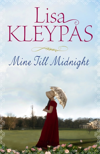Mine Till Midnight - Number 1 in series ebook by Lisa Kleypas