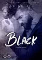 Black eBook by T.L. Smith