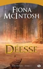 Déesse - Percheron, T3 ebook by Fiona Mcintosh, Constance de Mascureau