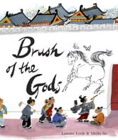 Brush of the Gods ebook by Lenore Look