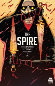 The Spire #4 ebook by Simon Spurrier,Jeff Stokely