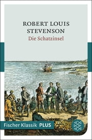 Die Schatzinsel - Roman ebook by Robert Louis Stevenson, Heinrich Conrad