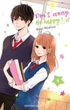 Dont worry, Be happy ! - tome 4 ebook by Kaori Hoshiya