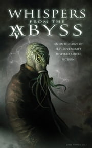 Whispers From The Abyss ebook by Kat Rocha,Greg Stolze,Greg Van Eekhout