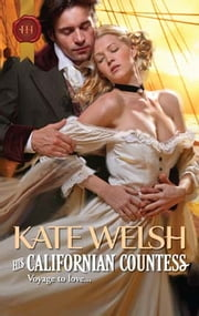 His Californian Countess ebook by Kate Welsh