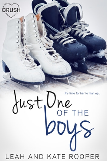 Just One of the Boys ebook by Leah Rooper,Kate Rooper