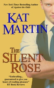 The Silent Rose ebook by Kat Martin