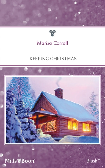 Keeping Christmas ebook by Marisa Carroll