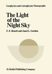 The Light of the Night Sky ebook by F. E. Roach