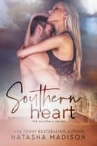 Southern Heart ebook by Natasha Madison