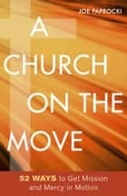A Church on the Move ebook by Joe Paprocki, DMin