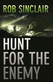 Hunt for the Enemy - A gripping international suspense thriller ebook by Rob Sinclair