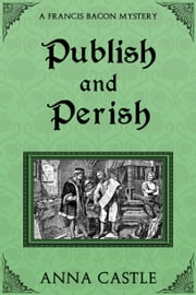 Publish and Perish ebook by Anna Castle