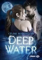 Deep Water ebook by Céline Mancellon