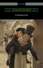 A Christmas Carol (Illustrated by Arthur Rackham with an Introduction by Hall Caine) ebook by Charles Dickens
