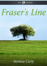 Fraser's Line ebook by Monica Carly