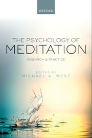 The Psychology of Meditation: Research and Practice ebook by Michael A. West