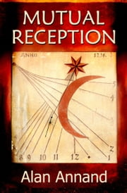 Mutual Reception ebook by Alan Annand