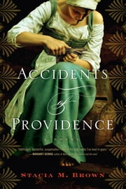 Accidents of Providence ebook by Stacia Brown