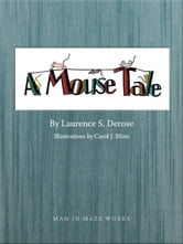 A Mouse Tale ebook by Laurence Derose