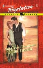 Double Exposure (Mills & Boon Temptation) ebook by Vicki Lewis Thompson