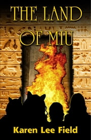 The Land of Miu (3rd edition) ebook by Karen Lee Field