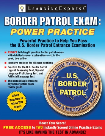 Border Patrol Exam - Power Practice ebook by LearningExpress LLC