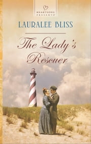 The Lady's Rescuer ebook by Lauralee Bliss