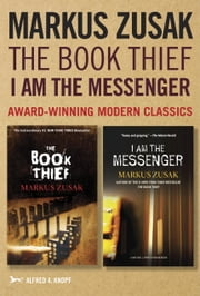 Markus Zusak: The Book Thief & I Am the Messenger ebook by Markus Zusak