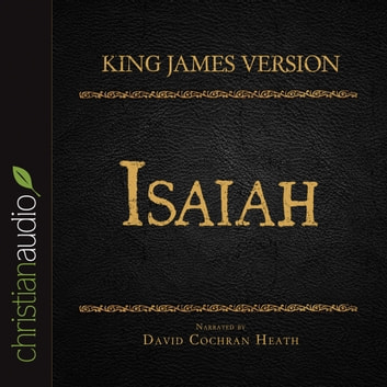 The Holy Bible in Audio - King James Version: Isaiah audiobook by