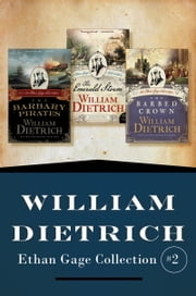 Ethan Gage Collection #2 ebook by William Dietrich