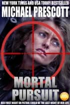 Mortal Pursuit ebook by Michael Prescott