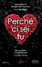 Perché ci sei tu eBook by Gail McHugh
