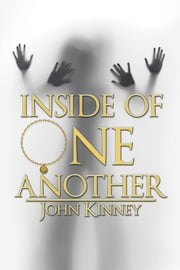 Inside of One Another ebook by John Kinney