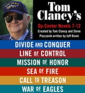 Tom Clancy's Op-Center Novels 7 - 12 ebook by Tom Clancy