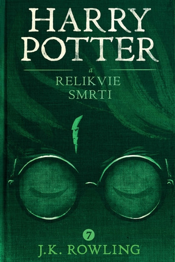 Harry Potter a relikvie smrti ebook by J.K. Rowling,Pavel Medek