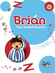 Brian - Eats Himself Smarter ebook by Dave Diggle