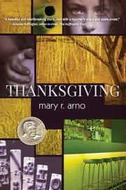 Thanksgiving ebook by Mary R. Arno