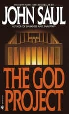 The God Project ebook by John Saul