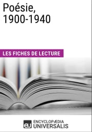 Poésie, 1900-1940 - Les Fiches de lecture d'Universalis ebook by Kobo.Web.Store.Products.Fields.ContributorFieldViewModel